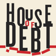 House Of Debt picture